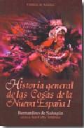 Descargar HISTORIA GENERAL DE LAS COSAS DE LA NUEVA ESPAÑA I