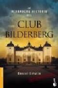 Descargar LA VERDADERA HISTORIA DEL CLUB BILDERBERG