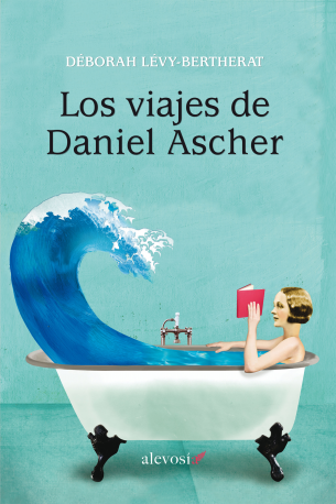 Descargar LOS VIAJES DE DANIEL ASCHER