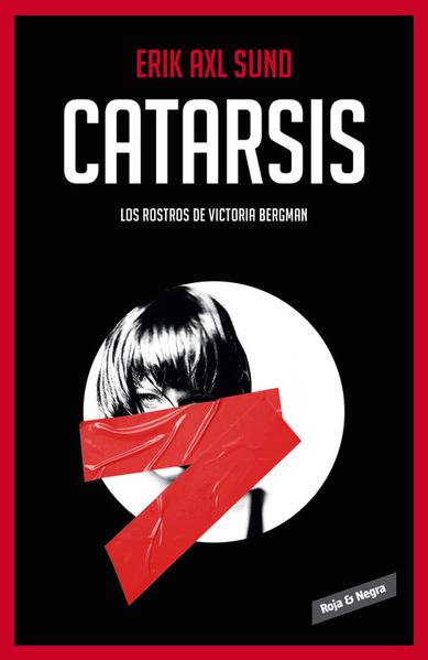 Descargar CATARSIS (LOS ROSTROS DE VICTORIA BERGMAN 3)