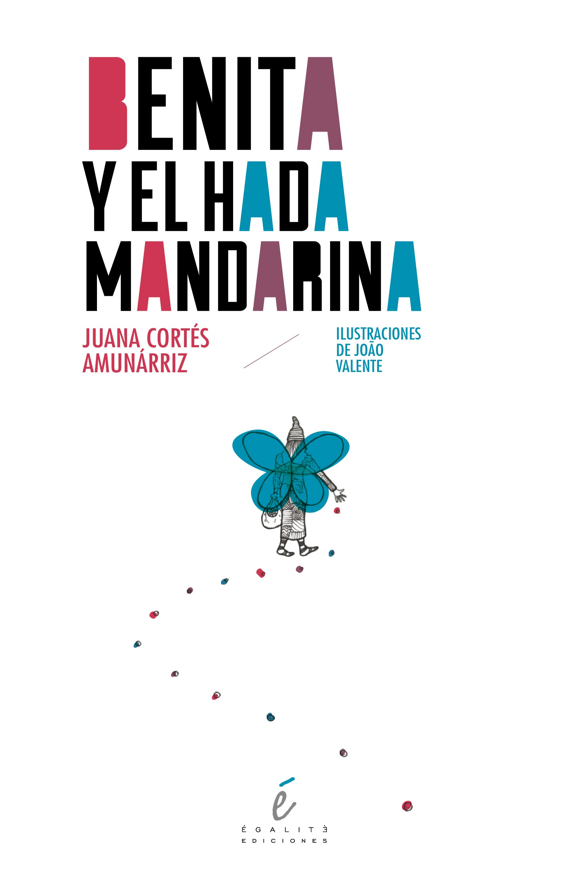 Descargar BENITA Y EL HADA MANDARINA