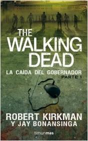 Descargar THE WALKING DEAD: LA CAIDA DEL GOBERNADOR  PARTE I