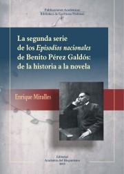 Descargar LA SEGUNDA SERIE DE LOS EPISODIOS NACIONALES DE BENITO PEREZ GALDOS: DE LA HISTORIA A LA NOVELA