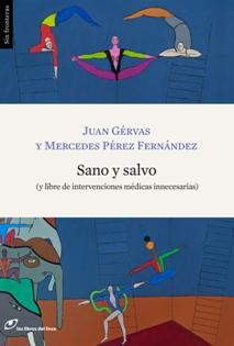 Descargar SANO Y SALVO (Y LIBRE DE INTERVENCIONES MEDICAS INNECESARIAS)