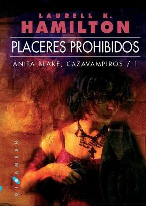 Descargar PLACERES PROHIBIDOS  ANITA BLAKE: CAZAVAMPIROS 1