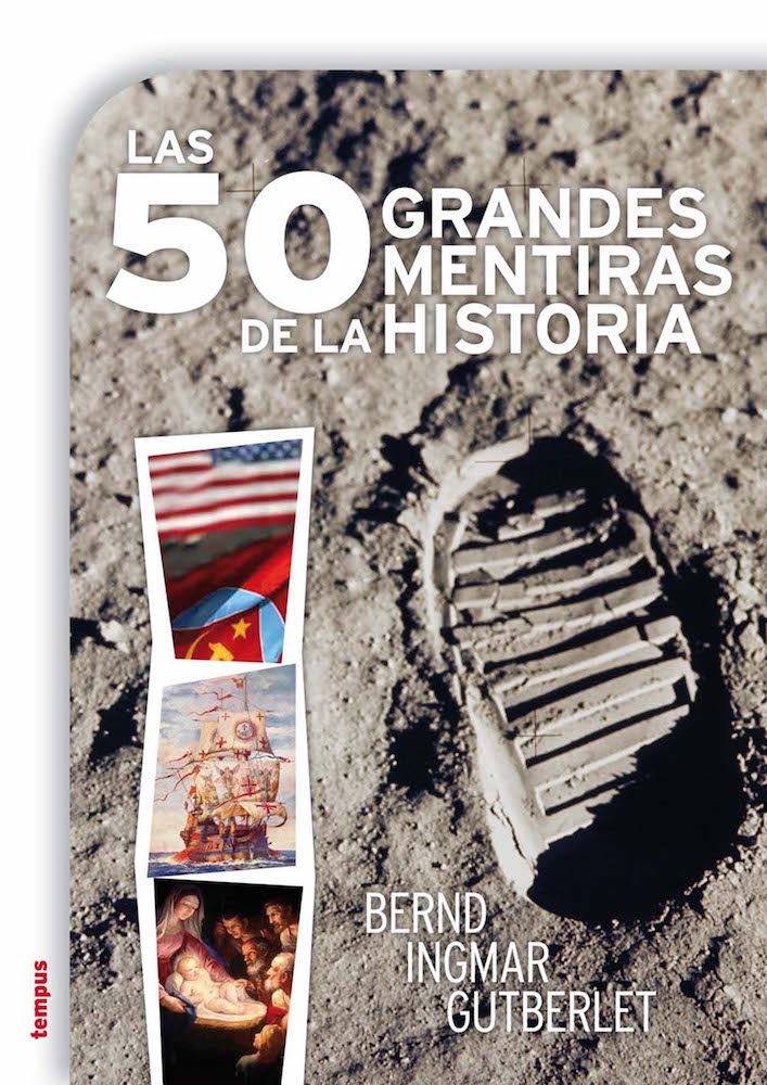 Descargar LAS 50 GRANDES MENTIRAS DE LA HISTORIA
