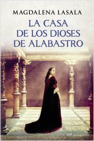 Descargar LA CASA DE LOS DIOSES DE ALABASTRO