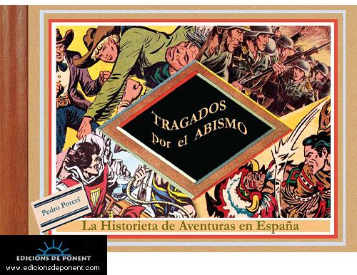 Descargar TRAGADOS POR EL ABISMO: LA HISTORIETA DE AVENTURAS EN ESPAÑA