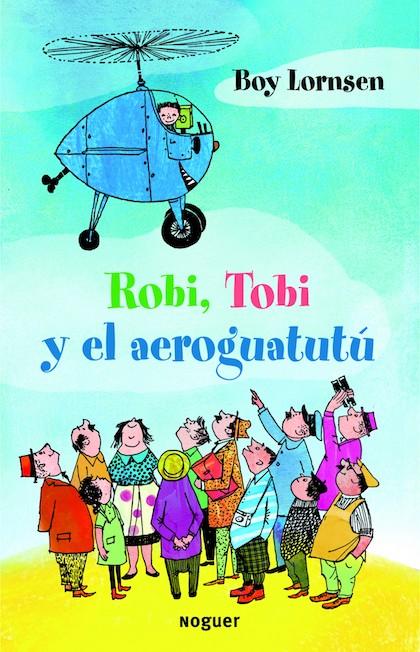 Descargar ROBI  TOBI Y EL AEROGUATUTU