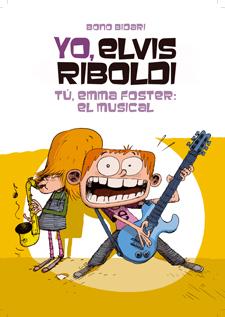 Descargar YO  ELVIS RIBOLDI  TU  EMMA FOSTER: EL MUSICAL