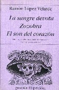 Descargar LA SANGRE DEVOTA  ZOZOBRA  EL SON DEL CORAZON
