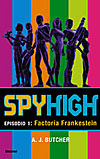 Descargar SPYHIGH 1: FACTORIA FRANKESTEIN