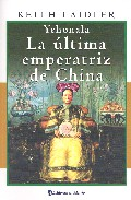 Descargar YENOHALA: LA ULTIMA EMPERATRIZ DE CHINA