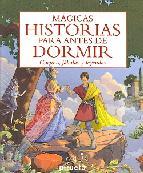 Descargar MAGICAS HISTORIAS PARA ANTES DE DORMIR  CUENTOS  FABULAS Y LEYENDAS