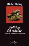 Descargar POLITICA DEL REBELDE  TRATADO DE RESISTENCIA E INSUMISION