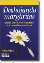 Descargar DESHOJANDO MARGARITAS  ACERCA EL AMOR Y OTRAS COSTUMBRES