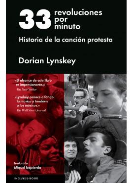 Descargar 33 REVOLUCIONES POR MINUTO  HISTORIA DE LA CANCION PROTESTA