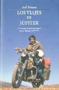 Descargar LOS VIAJES DE JUPITER: CUATRO AÑOS ALREDEDOR DEL MUNDO EN UNA TRIUMPH (1973-1977)