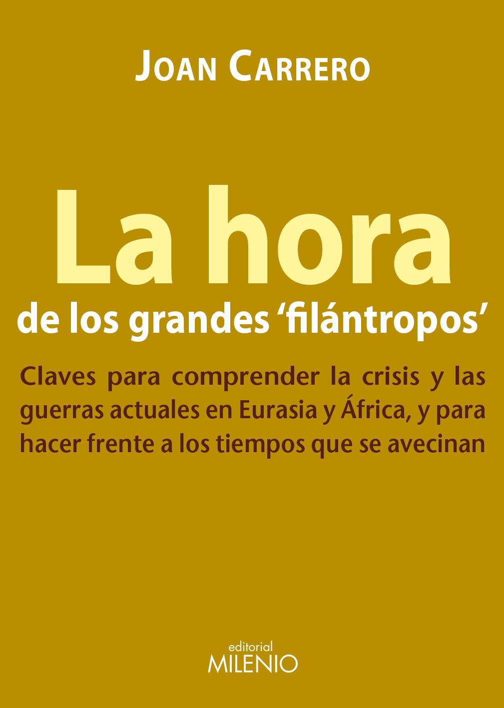 Descargar LA HORA DE LOS GRANDES FILANTROPOS