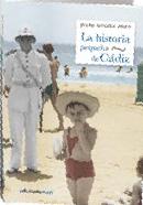 Descargar LA HISTORIA PEQUEÑA DE CADIZ