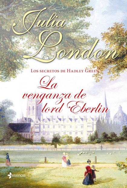 Descargar LOS SECRETOS DE HADLEY GREEN  LA VENGANZA DE LORD EBERLIN