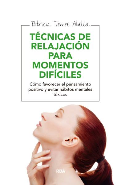 Descargar TECNICAS DE RELAJACION PARA MOMENTOS DIFICILES