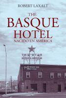 Descargar THE BASQUE HOTEL  NACIDO EN AMERICA