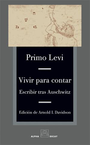 Descargar VIVIR PARA CONTAR  ESCRIBIR TRAS AUSCHWITZ