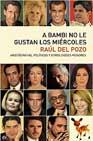 Descargar A BAMBI NO LE GUSTAN LOS MIERCOLES: ARISTOCRATAS  POLITICOS Y OTROS DIOSES MENORES