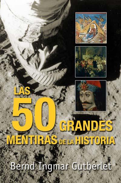 Descargar LAS CINCUENTA GRANDES MENTIRAS DE LA HISTORIA