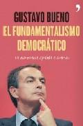 Descargar EL FUNDAMENTALISMO DEMOCRATICO  LA DEMOCRACIA ESPAñOLA A EXAMEN