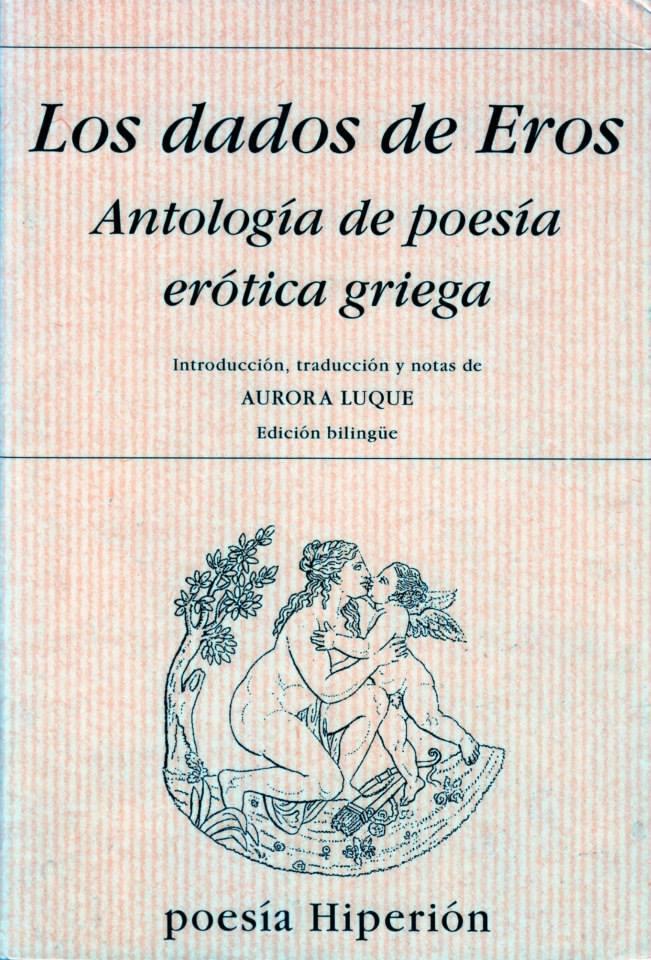 Descargar LOS DADOS DE HEROS  ANTOLOGIA DE POESIA EROTICA GRIEGA