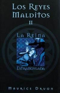 Descargar LOS REYES MALDITOS II: LA REINA ESTRANGULADA