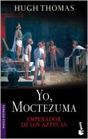 Descargar YO  MOCTEZUMA  EMPERADOR DE LOS AZTECAS