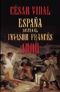 Descargar 1808  ESPAÑA CONTRA EL INVASOR FRANCES