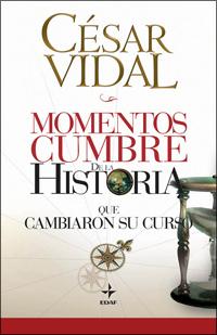 Descargar MOMENTOS CUMBRE DE LA HISTORIA QUE CAMBIARON SU CURSO