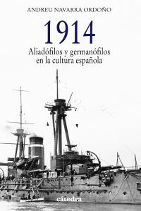 Descargar 1914  ALIADOFILOS Y GERMANOFILOS EN LA CULTURA ESPAñOLA