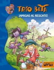 Descargar ¡AMIGAS AL RESCATE! TRIO BETA 3