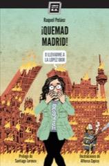 Descargar ¡QUEMAD MADRID! (O LLEVADME A LA LOPEZ IBOR)