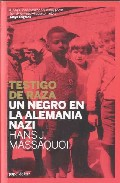 Descargar TESTIGO DE RAZA: UN NEGRO EN LA ALEMANIA NAZI