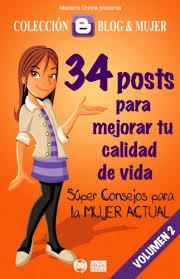 Descargar 34 POSTS  PARA MEJORAR TU CALIDAD DE VIDA  SUPER CONSEJOS PARA LA MUJER ACTUAL  VOLUMEN 2
