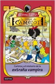 Descargar LA TRIBU DE CAMELOT  CARLOTA Y EL MISTERIO DE LA EXTRAñA VAMPIRA