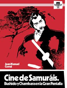 Descargar CINE DE SAMURAIS  BUSHIDO Y CHAMBARA EN LA GRAN PANTALLA