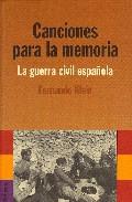 Descargar CANCIONES PARA LA MEMORIA  LA GUERRA CIVIL ESPAñOLA