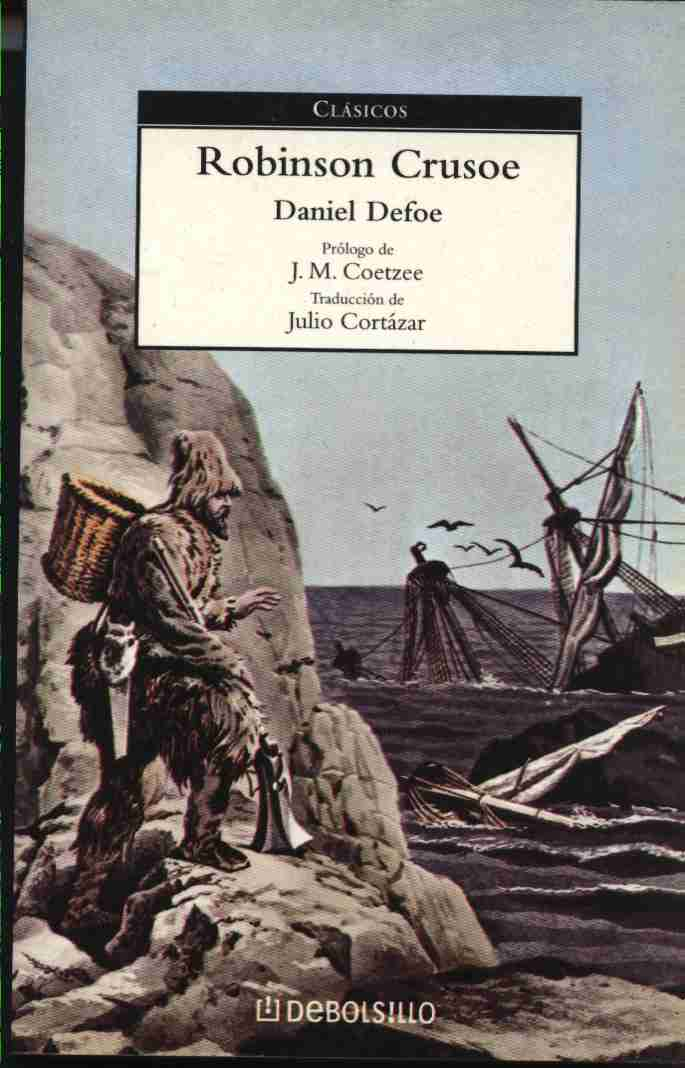 realism in the novel robinson crusoe The nature of the realism of the novel this is reflected in the work of novelists like defoe who totally subordinates the plot of robinson crusoe.
