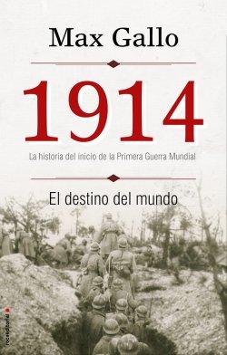 Descargar 1914  EL DESTINO DEL MUNDO