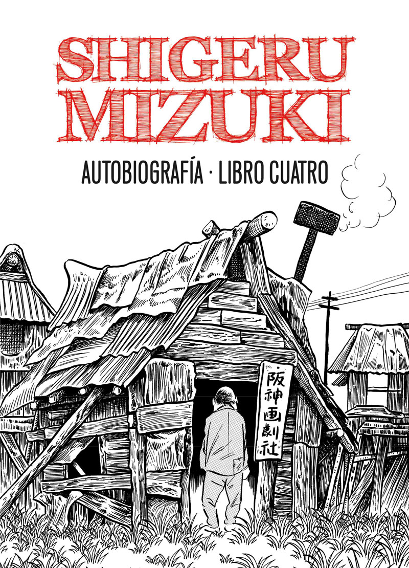 Descargar SHIGERU MIZUKI  AUTOBIOGRAFIA  LIBRO CUATRO