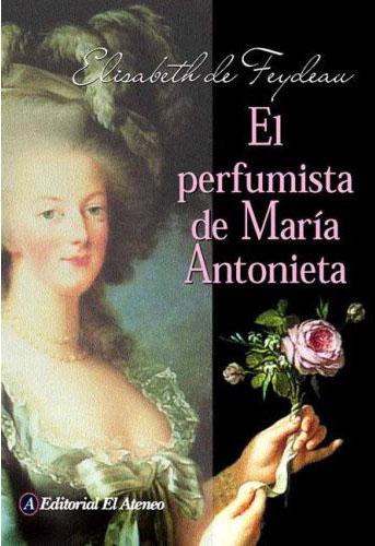 Descargar EL PERFUMISTA DE MARIA ANTONIETA