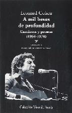 Descargar A MIL BESOS DE PROFUNDIDAD I: CANCIONES Y POEMAS (1956-1978)