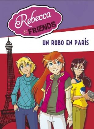 Descargar REBECCA & FRIENDS 1  UN ROBO EN PARIS